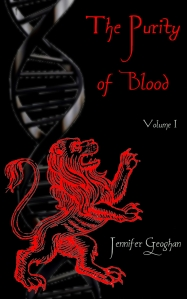 The Purity of Blood Volume I by Jennifer Geoghan