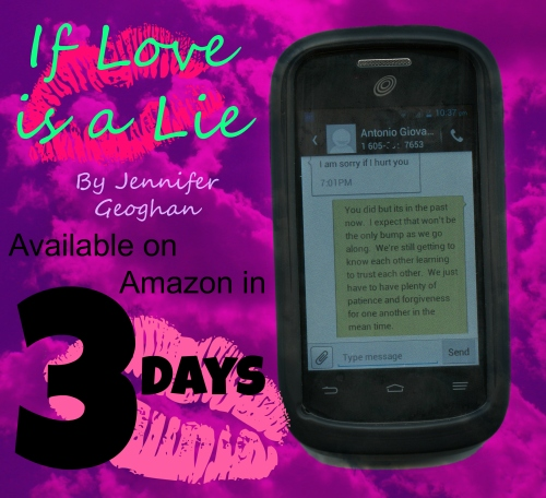 Three More Days!  Until If Love is a Lie is released on Amazon!!
