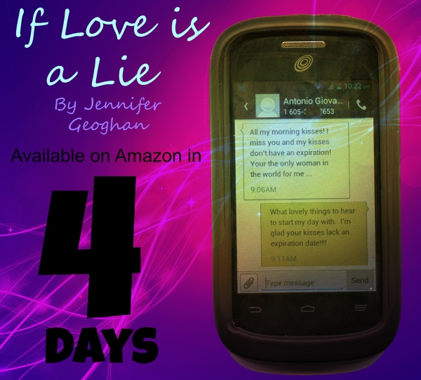 Only Four Days Left!!! Until If Love is a Lie is released on Amazon!